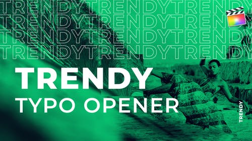 Trendy Typo Opener   For Final Cut & Apple Motion