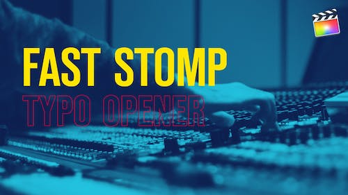 Fast Stomp // Typography Opener   For Final Cut & Apple Motion