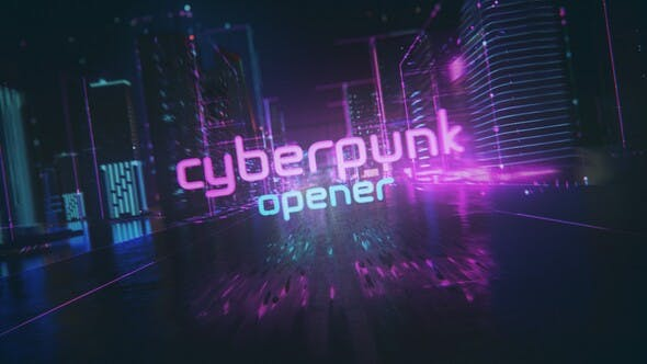 Thumbnail for Cyberpunk Opener