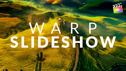 Warp Slideshow   For Final Cut & Apple Motion