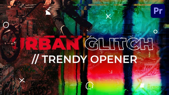 Thumbnail for Urban Glitch // Trendy Opener