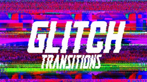 Transitions Glitch Glisser-N-Drop