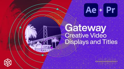 Gateway - Creative Video Displays and Titles