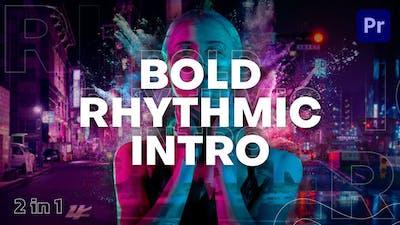 Bold Rhythmic Intro