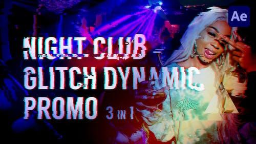 Night Club - Glitch Dynamic Promo