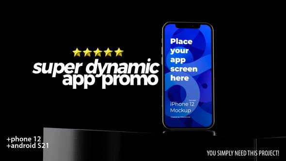 Super Dynamic App Promo - Phone 12 - Android - 3d Mobile Device Demo Video Mockup Kit