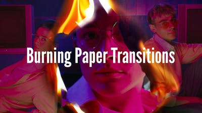 Burning Paper Transitions