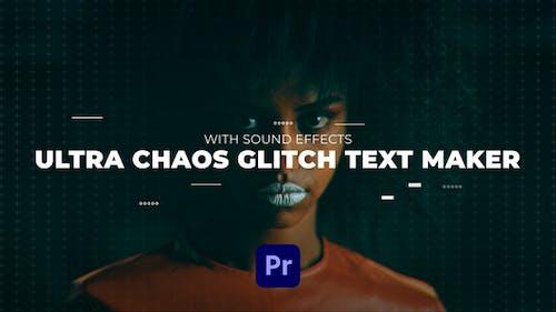 Ultra Chaos Glitch Text Maker | Premiere Pro