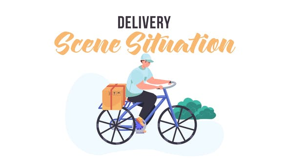 Delivery -  Scene Situation