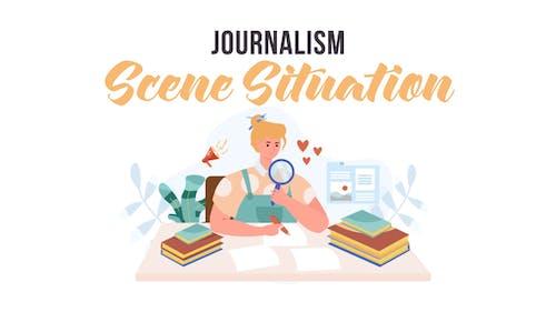 Journalism -  Scene Situation