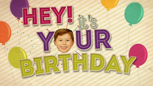 Hey! It's Your Birthday