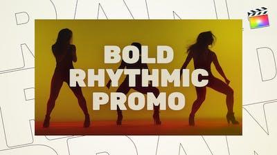 Bold Rhythmic Promo