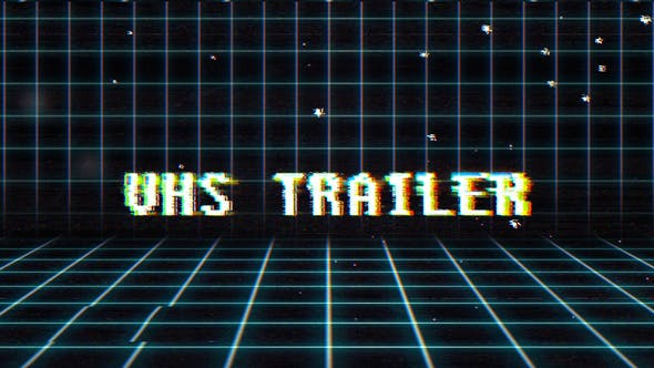 VHS Trailer