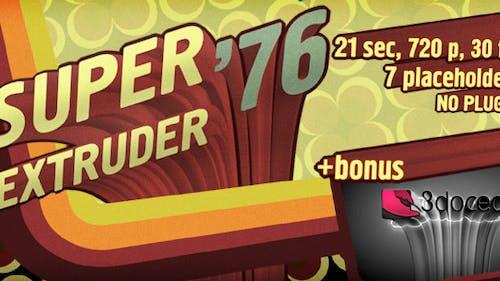 Super Extruder '76 Titles with Placeholders +Bonus