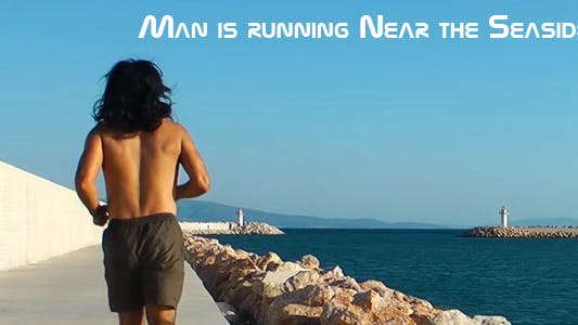 Thumbnail for Man Is Running Near The Seaside Video