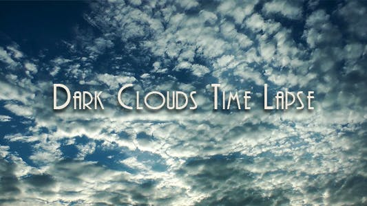 Thumbnail for Dark Clouds Time Lapse