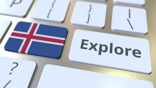 EXPLORE Word and National Flag of Iceland on the Buttons of Keyboard