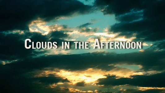 Thumbnail for Clouds In The Afternoon