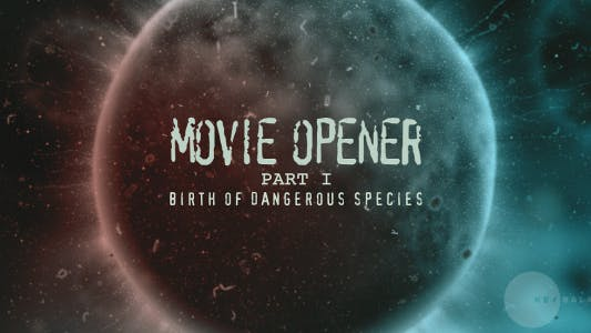 "Thumbnail for Movie opener ""Dangerous species"""