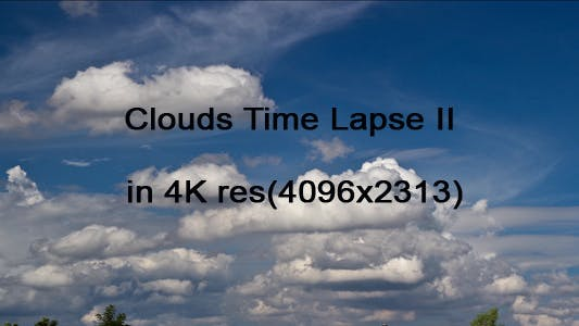 Thumbnail for Clouds Time Lapse II 4K resolution