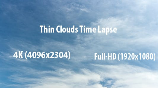 Thumbnail for Thin Clouds Time Lapse 1 - 4K and 1080i Pack