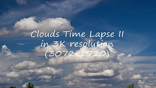 Thumbnail for Clouds Time Lapse II 3K
