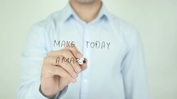 Thumbnail for Make Today Amazing, Writing On Screen