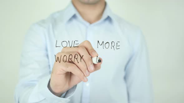 Thumbnail for Love More Worry Less, Writing On Screen