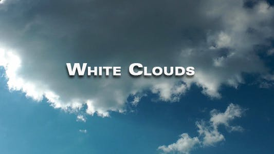 Thumbnail for White Clouds Time Lapse