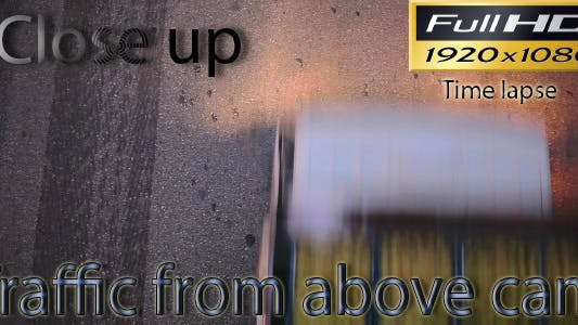 Thumbnail for Traffic From Above Cam Close Up FULL HD