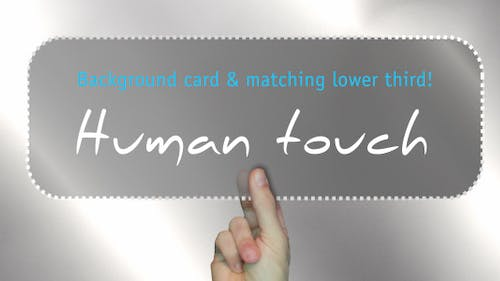 Human Touch - Background & Lower 3rd Combo