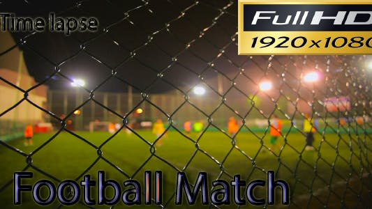 Thumbnail for Football Match Time Lapse - FULL HD