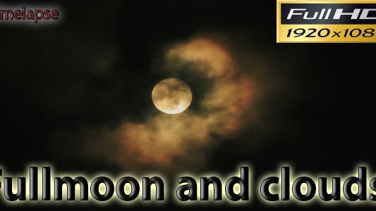 Thumbnail for Fullmoon And Clouds Timelapse Full HD