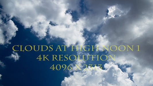 Thumbnail for Clouds At High Noon Time Lapse - 4K Resolution