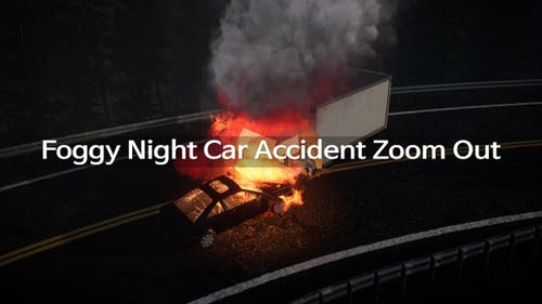 Foggy Night Car Accident Zoom Out