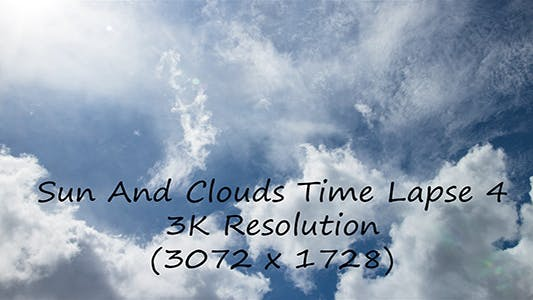 Thumbnail for Sun And Clouds Time Lapse 4 - 3K Resolution