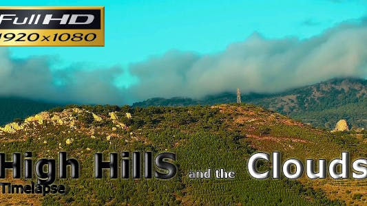 High Hill And The Clouds Timelapse