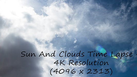 Thumbnail for Sun And Clouds Time Lapse 4 - 4K Resolution