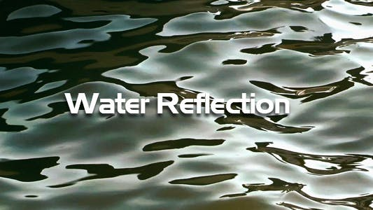 Thumbnail for Water Reflection