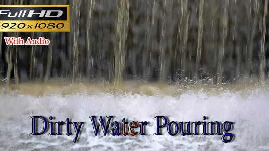 Thumbnail for Dirty Water Pouring With Audio Full HD