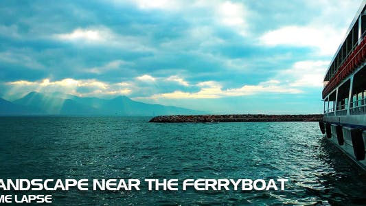 Thumbnail for Landscape Near The Ferryboat Time Lapse