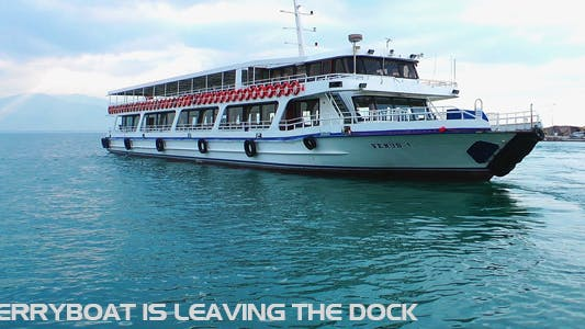Cover Image for Ferryboat Is Leaving The Dock
