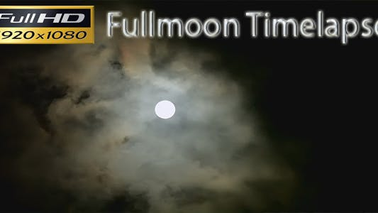 Thumbnail for Fullmoon Timelapse FULL HD