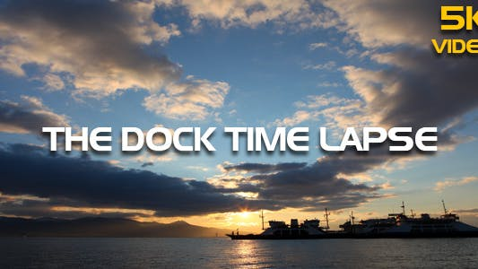 5K The Dock Time Lapse