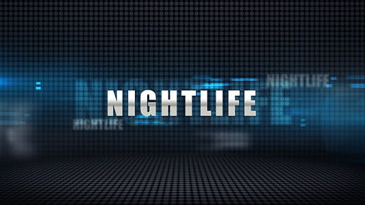 Thumbnail for Nightlife - Media Display