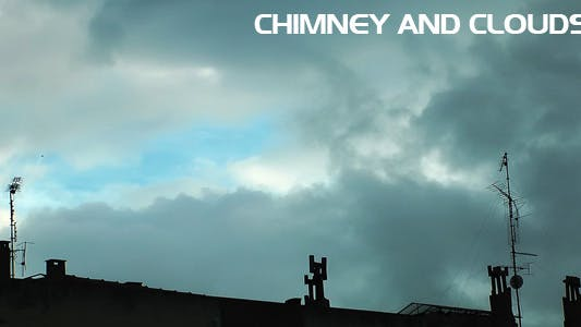 Thumbnail for Chimney and Clouds Time Lapse