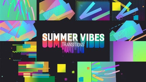 Summer Vibes Transitions