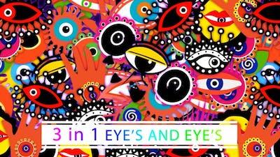 Eye's And Eye's
