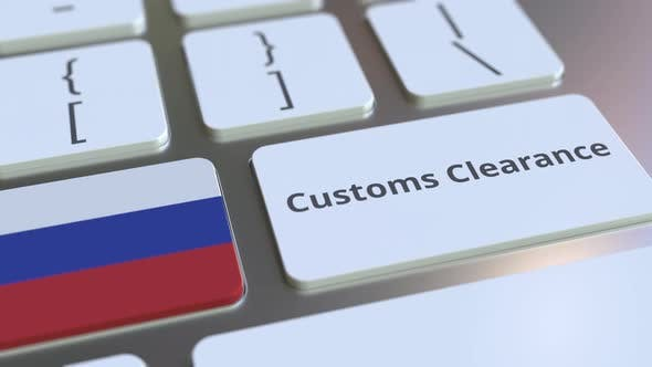 Thumbnail for CUSTOMS CLEARANCE Text and Flag of Russia on the Keyboard