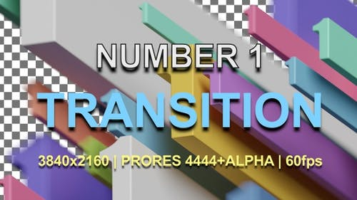 1 | NUMBER 1 TRANSITION | UHD | PRORES4444 | 60fps